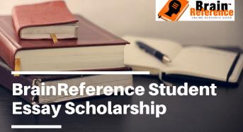 BrainReference Student Essay Scholarship