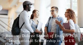 Bonamy Dobree School of English PGR International Scholarship in the UK