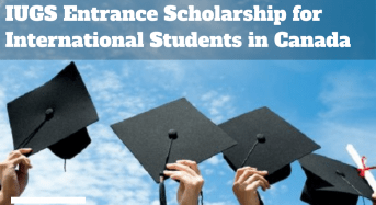 IUGS Entrance funding for International Students in Canada