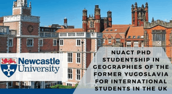 NUAcT PhD Studentship in Geographies of the former Yugoslavia for International Students in the UK