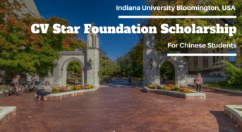 CV Star Foundation funding for Chinese Students at Indiana University Bloomington, USA