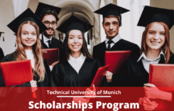 Scholarships Program at Technical University of Munich, Germany